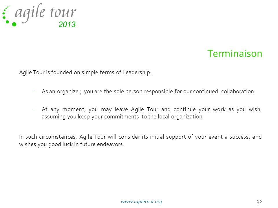 Terminaison Agile Tour is founded on simple terms of Leadership: