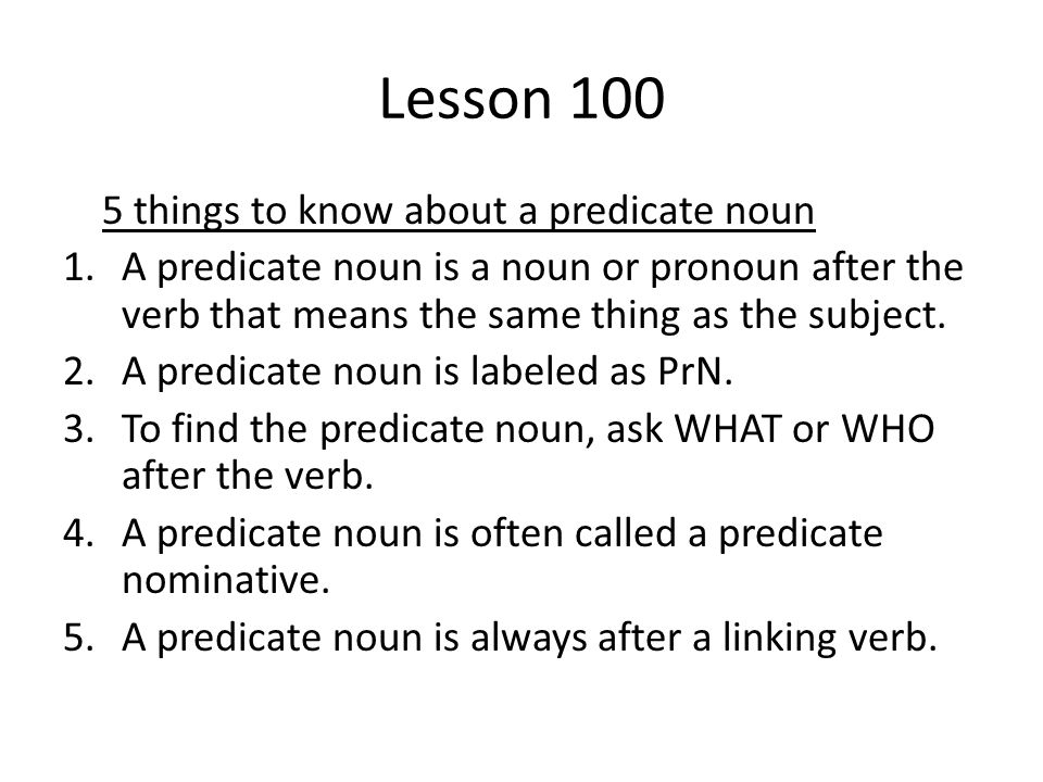 Lesson 100 5 things to know about a predicate noun