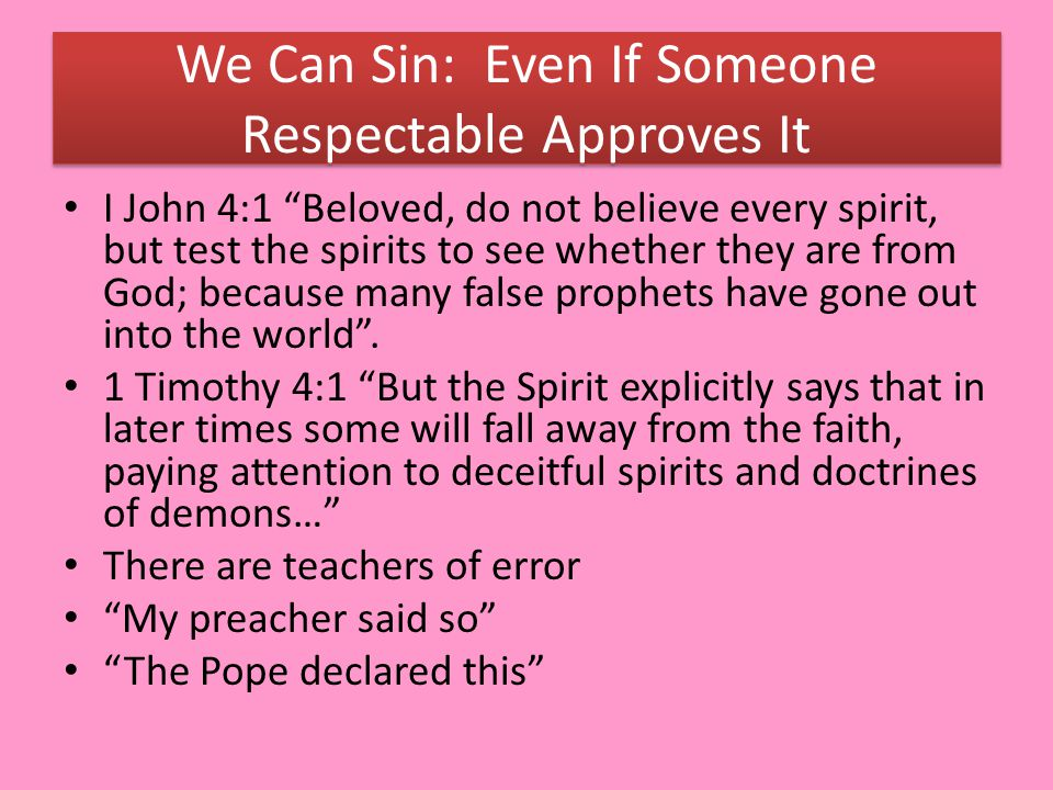 We Can Sin: Even If Someone Respectable Approves It