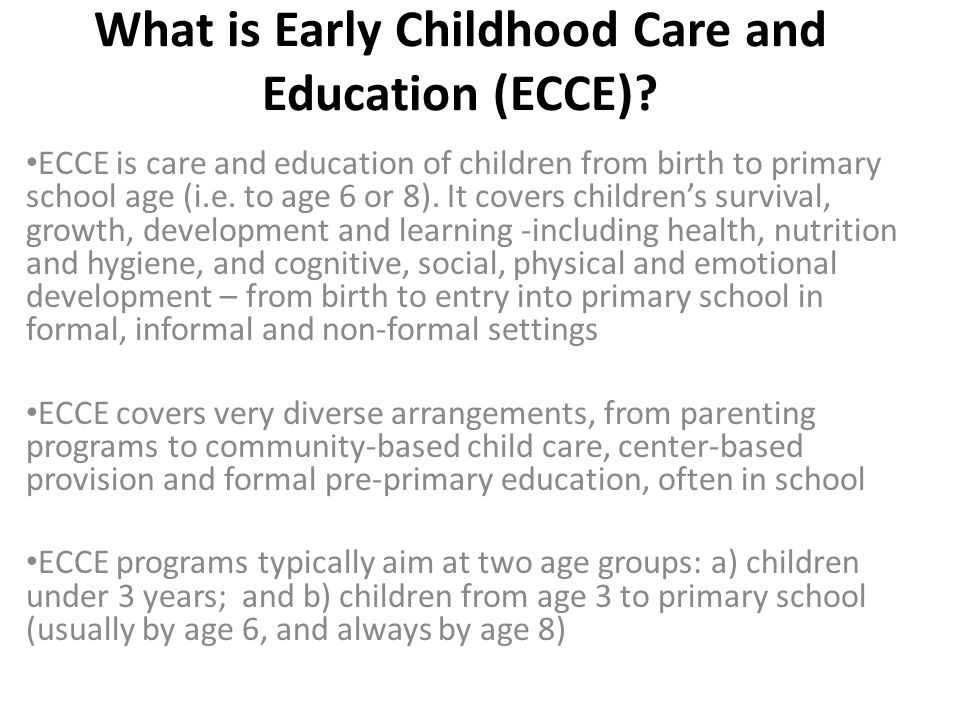 What is Early Childhood Care and Education (ECCE)