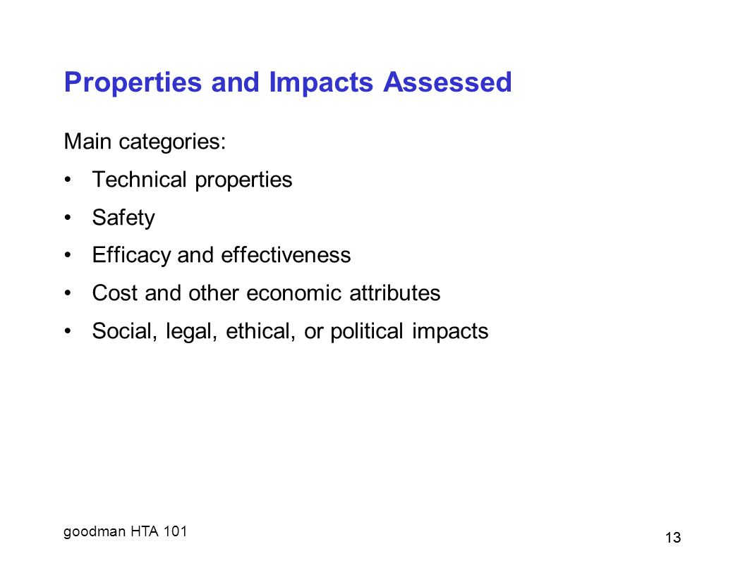 Properties and Impacts Assessed