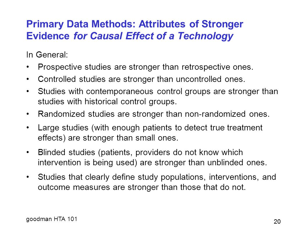 Primary Data Methods: Attributes of Stronger Evidence for Causal Effect of a Technology