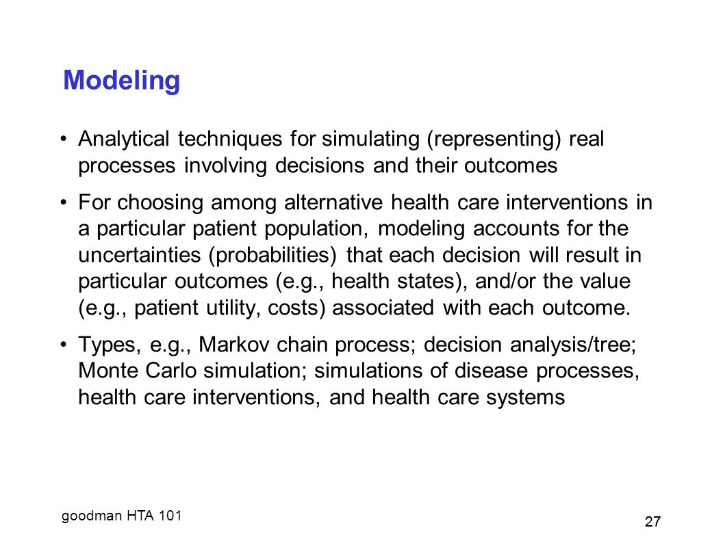 Modeling Analytical techniques for simulating (representing) real processes involving decisions and their outcomes.