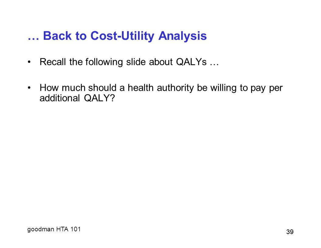 … Back to Cost-Utility Analysis