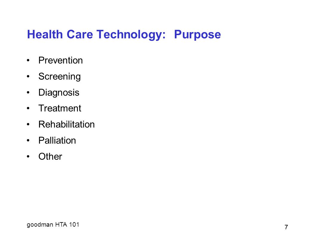 Health Care Technology: Purpose