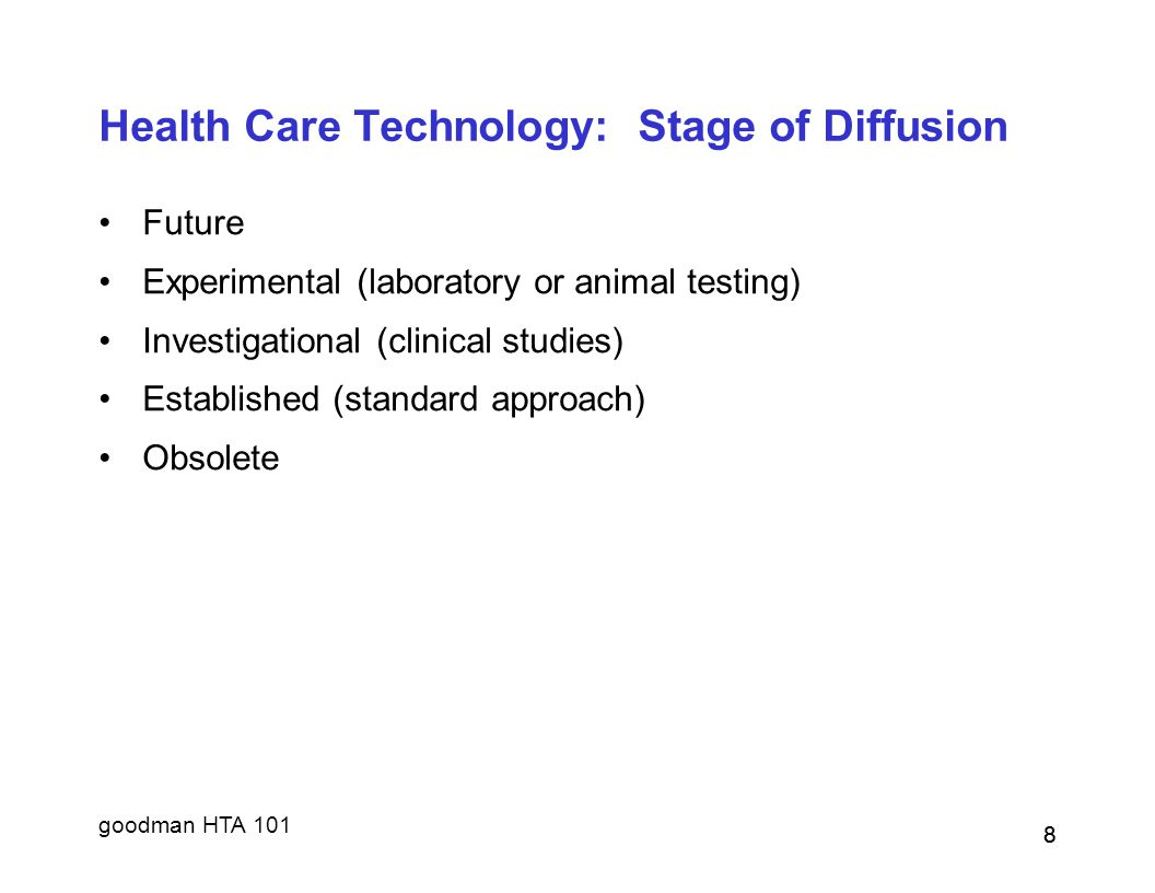 Health Care Technology: Stage of Diffusion