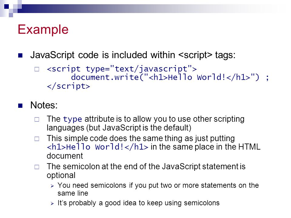 Example JavaScript code is included within <script> tags: Notes: