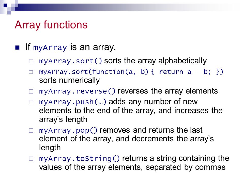 Array functions If myArray is an array,
