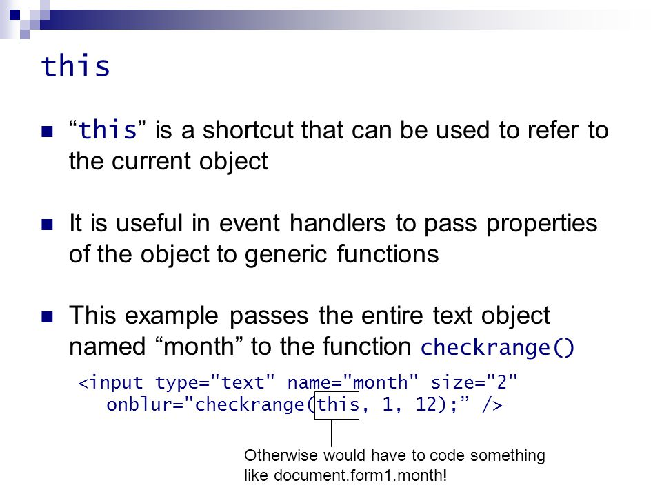 this this is a shortcut that can be used to refer to the current object.