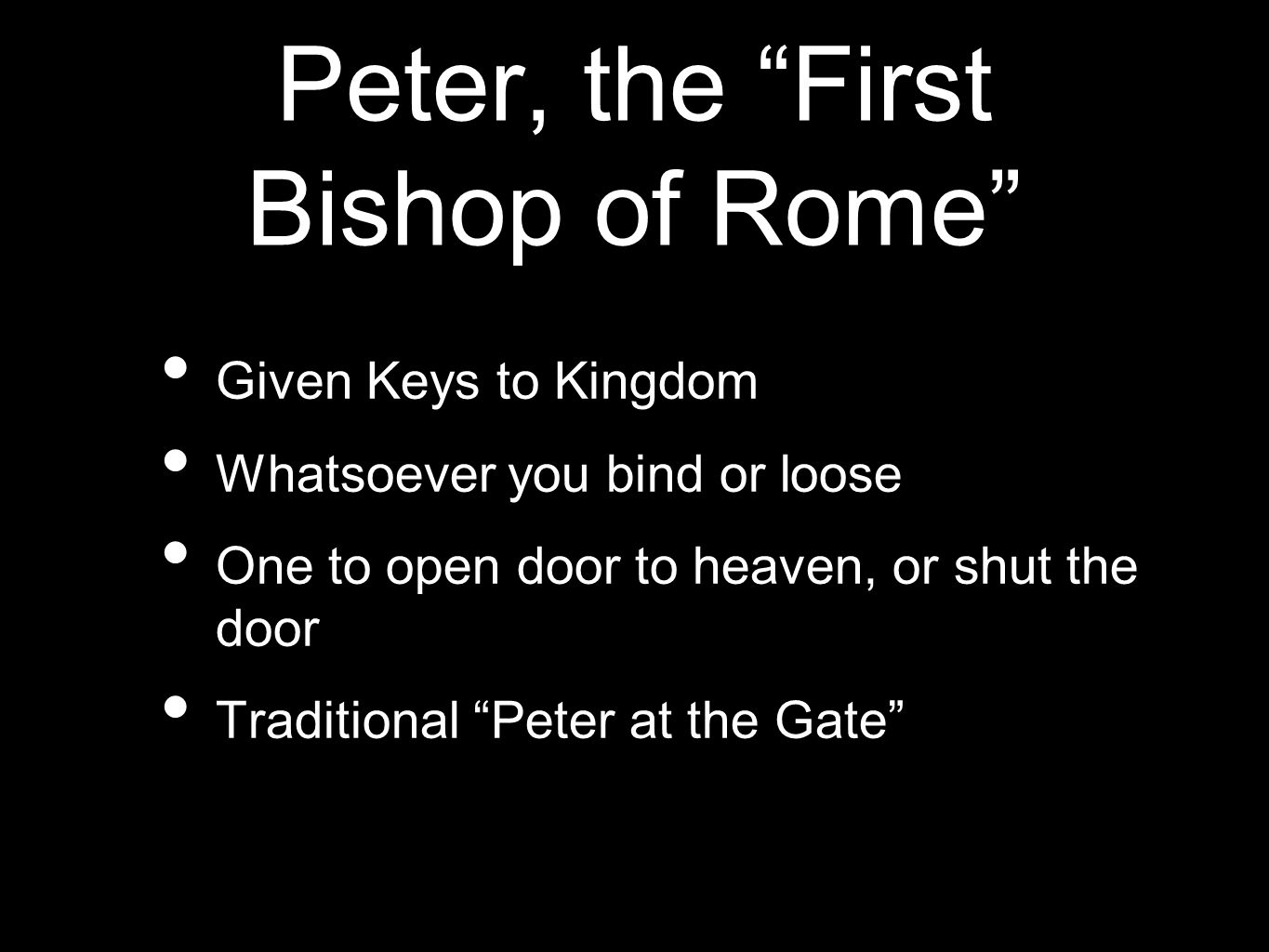 Peter, the First Bishop of Rome