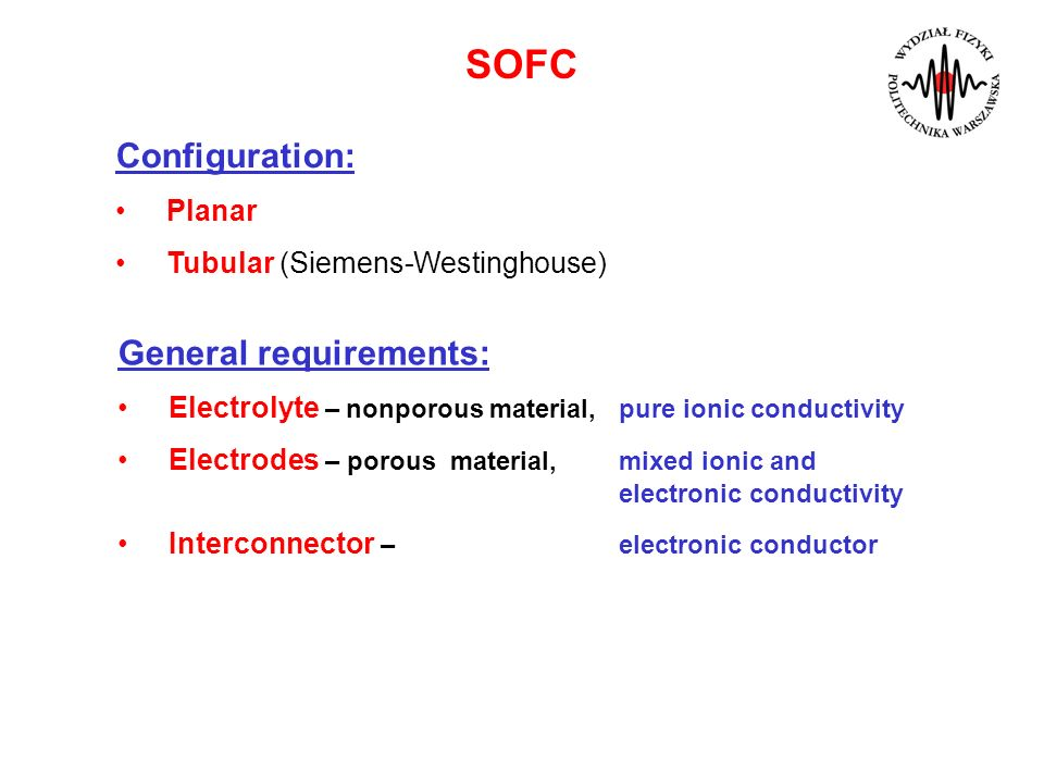 SOFC Configuration: General requirements: Planar