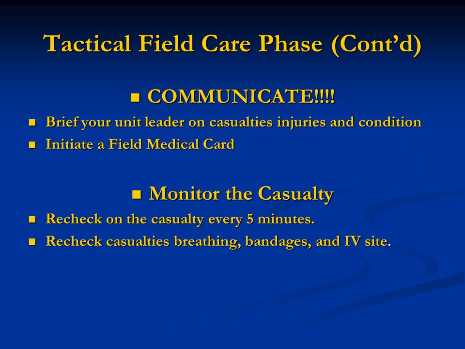 Tactical Field Care Phase (Cont'd)