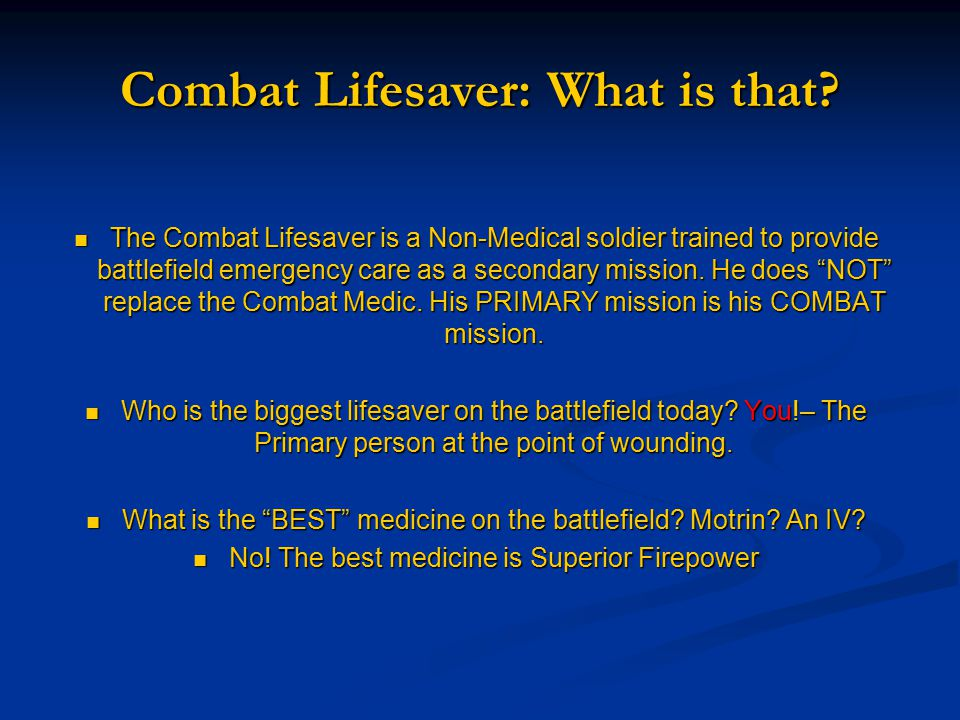 Combat Lifesaver: What is that