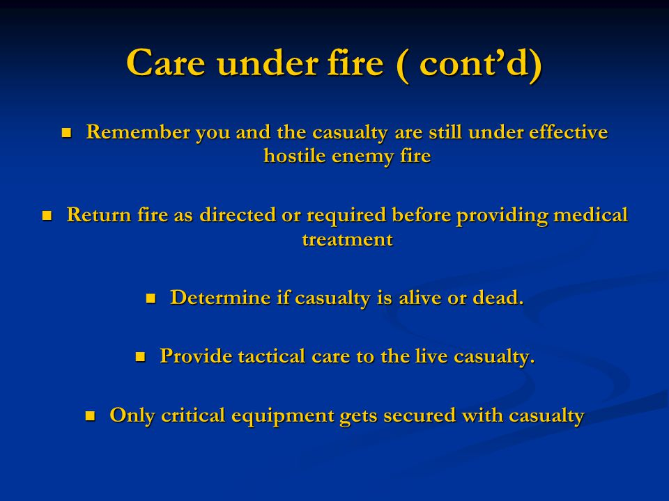 Care under fire ( cont'd)