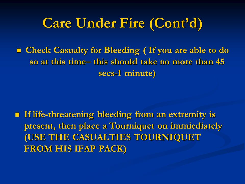 Care Under Fire (Cont'd)