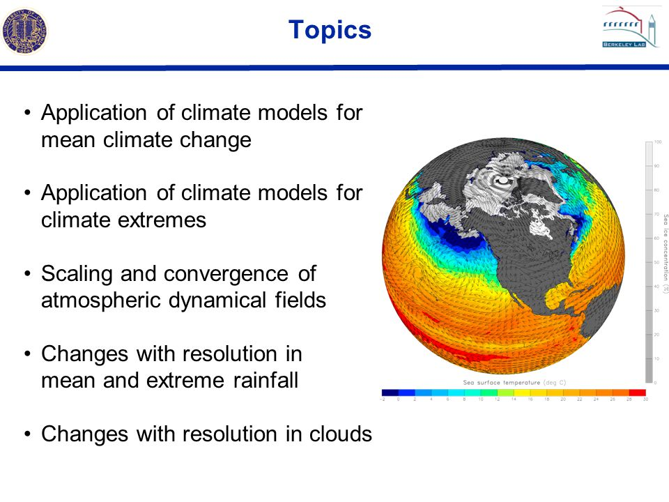 Topics Application of climate models for mean climate change