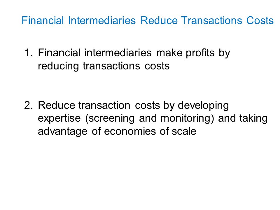 Financial Intermediaries - Economies of Scale