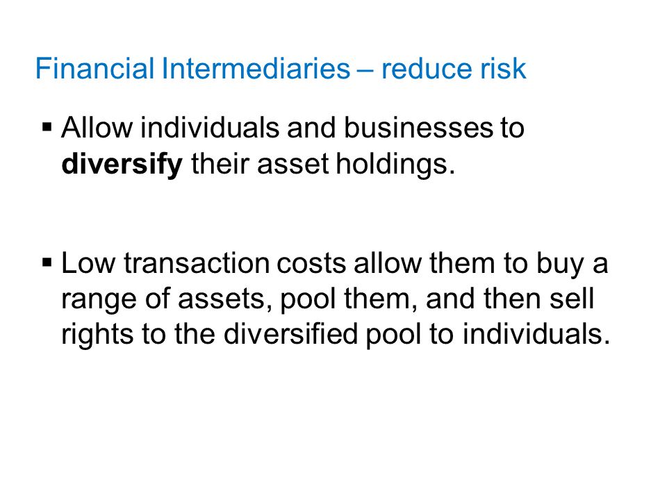 Financial Intermediaries: Indirect Finance