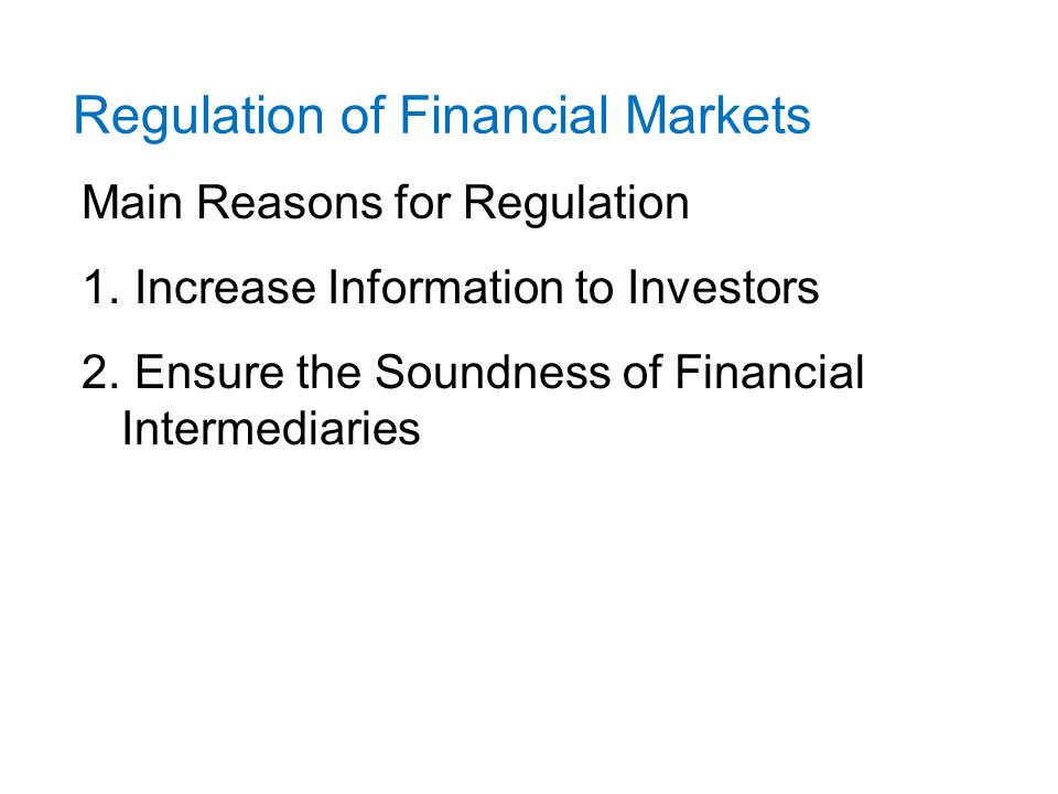 Regulation of the Financial Markets