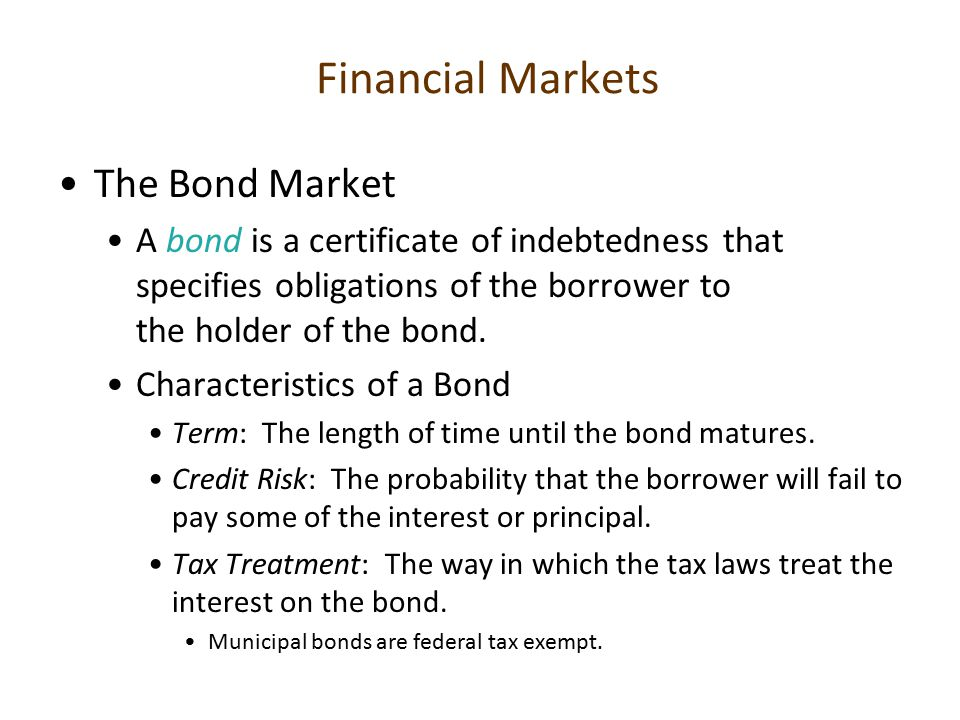 Financial Markets The Bond Market