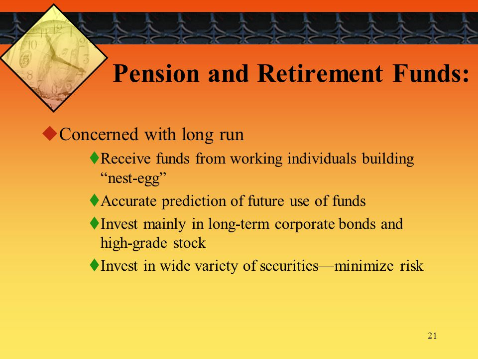 Pension and Retirement Funds: