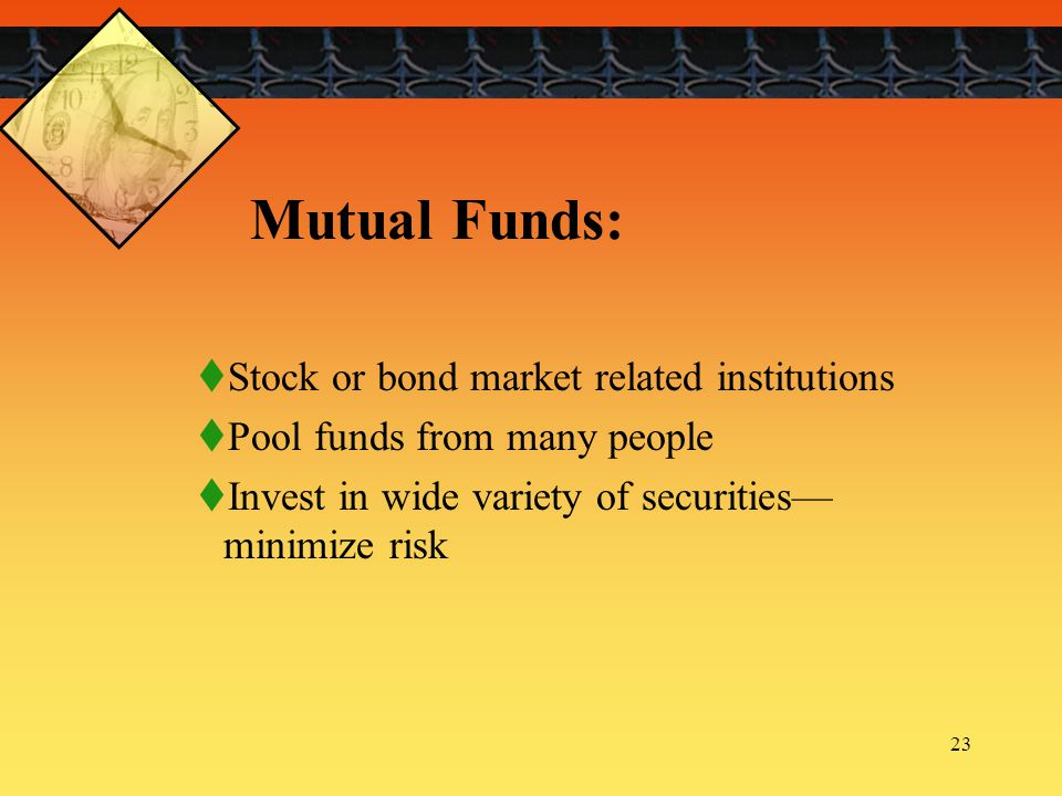 Mutual Funds: Stock or bond market related institutions