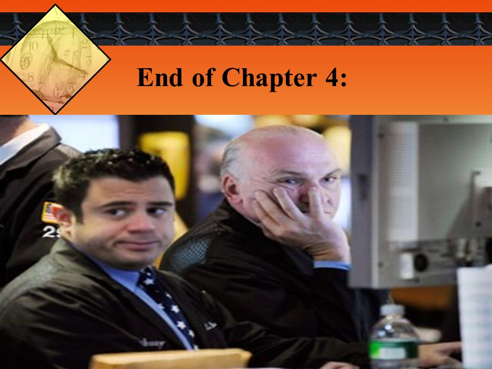 End of Chapter 4: