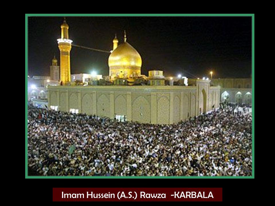 Imam Hussein (A.S.) Rawza -KARBALA
