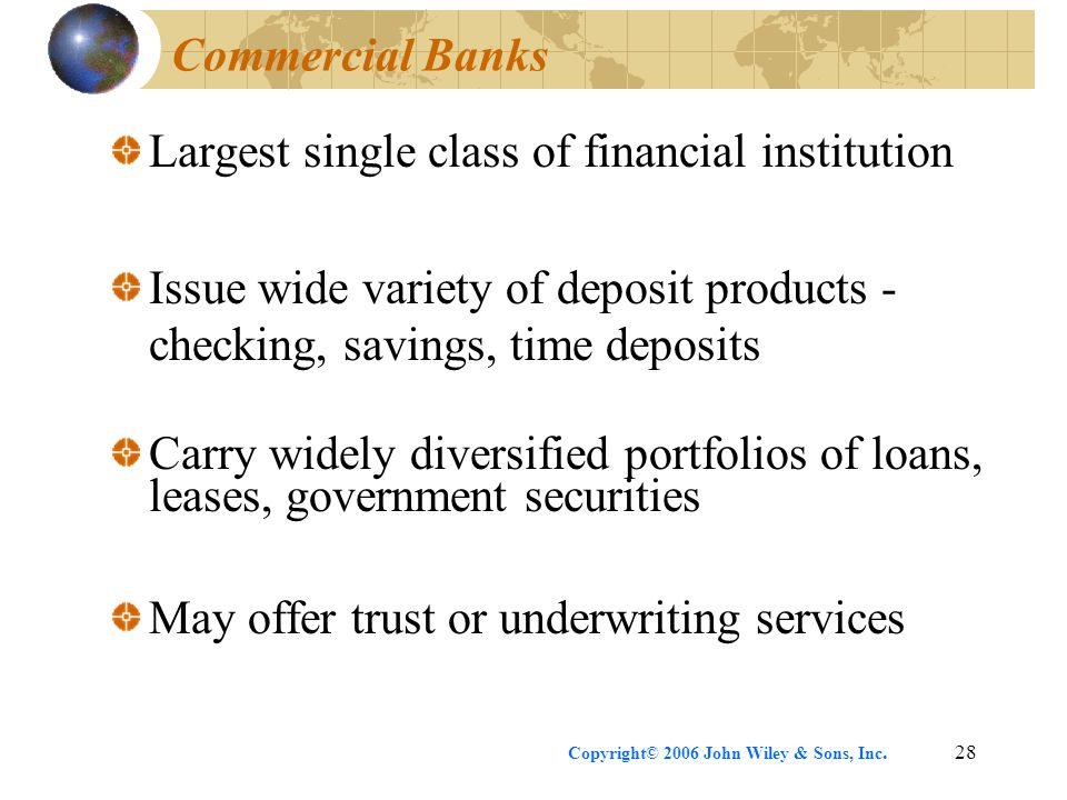 Largest single class of financial institution