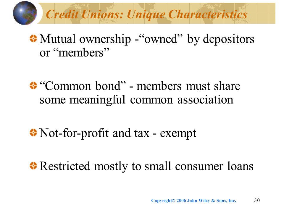 Credit Unions: Unique Characteristics