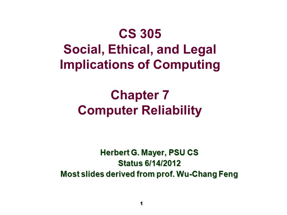 Most slides derived from prof. Wu-Chang Feng