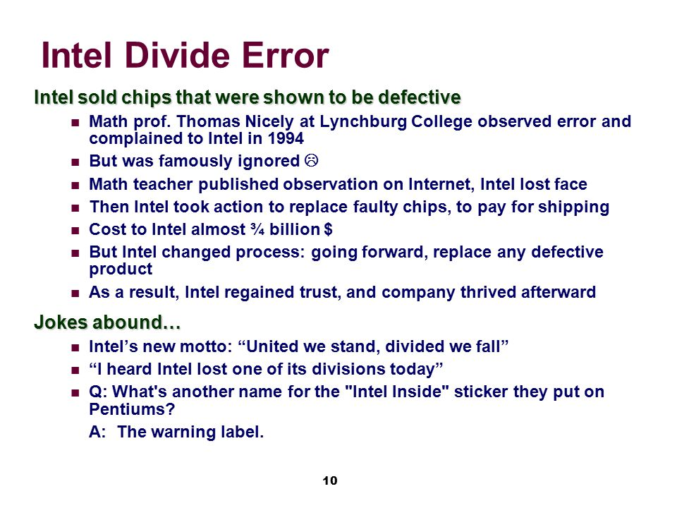 Intel Divide Error Intel sold chips that were shown to be defective