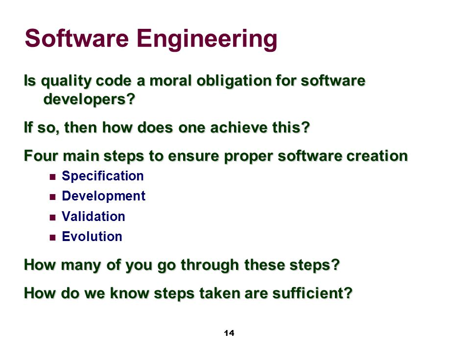 Software Engineering Is quality code a moral obligation for software developers If so, then how does one achieve this
