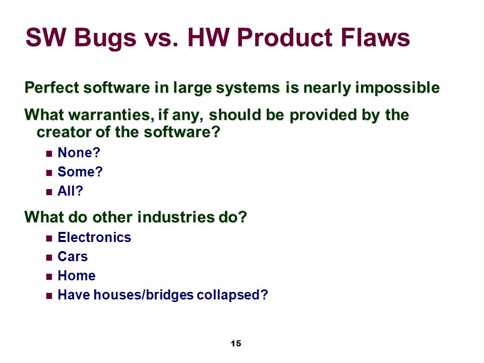 SW Bugs vs. HW Product Flaws
