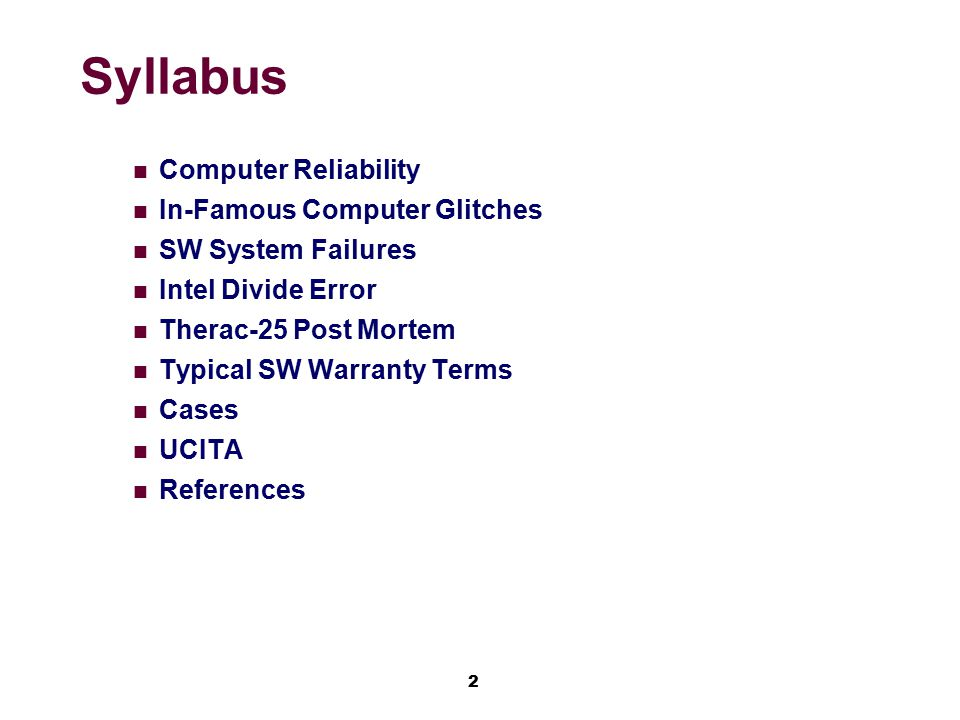 Syllabus Computer Reliability In-Famous Computer Glitches