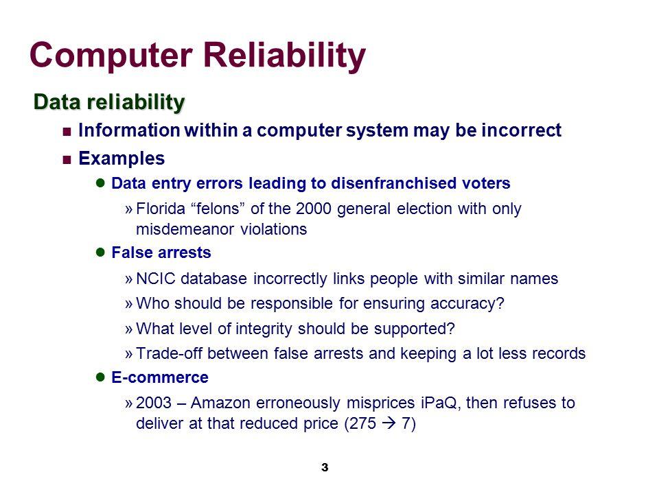 Computer Reliability Data reliability