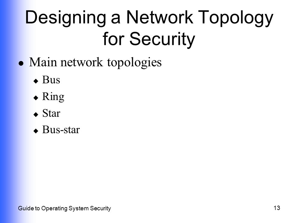 Designing a Network Topology for Security
