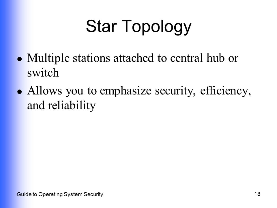 Star Topology Multiple stations attached to central hub or switch