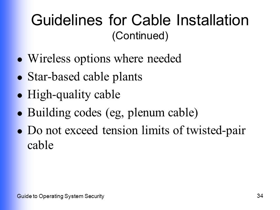 Guidelines for Cable Installation (Continued)