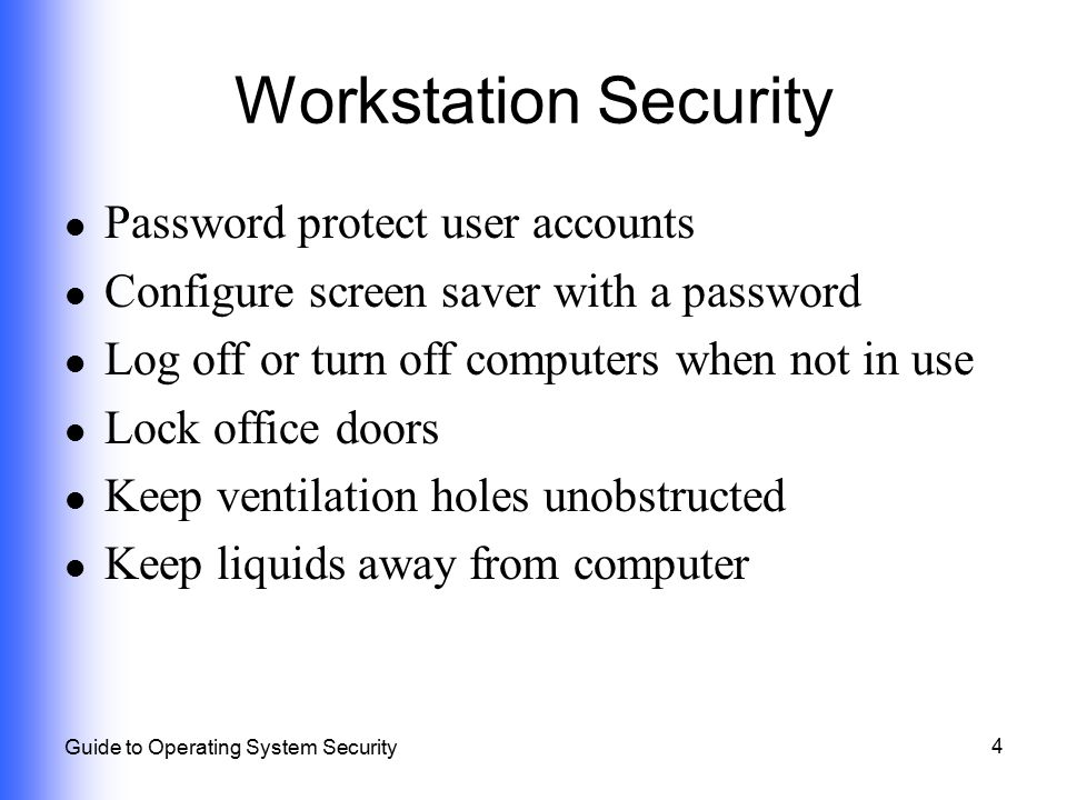 Workstation Security Password protect user accounts
