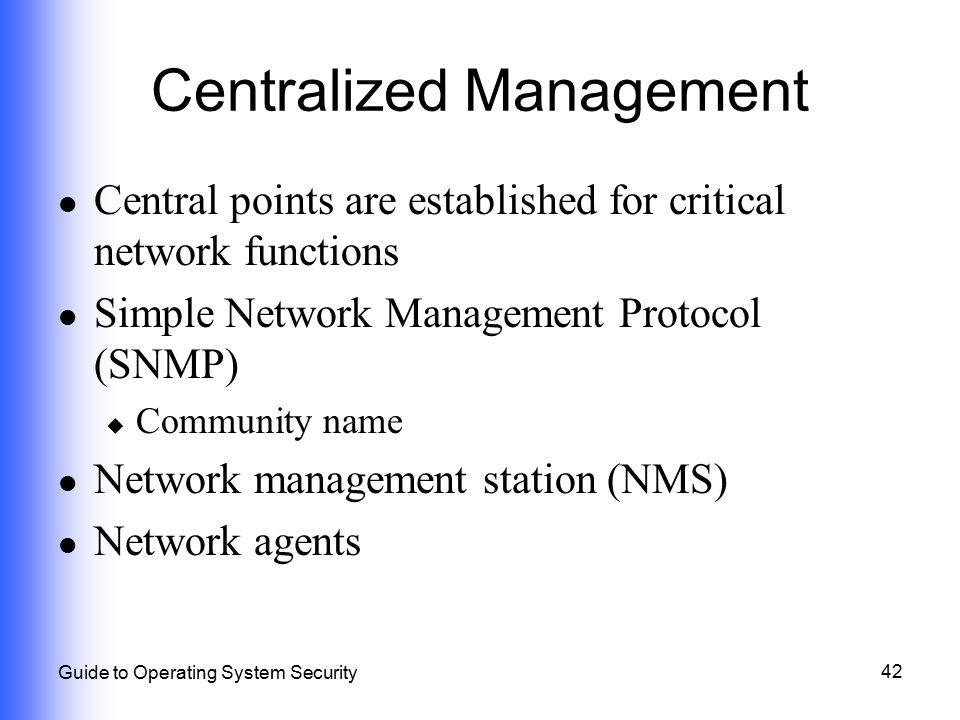 Centralized Management