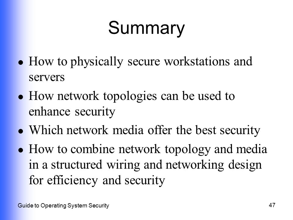 Summary How to physically secure workstations and servers