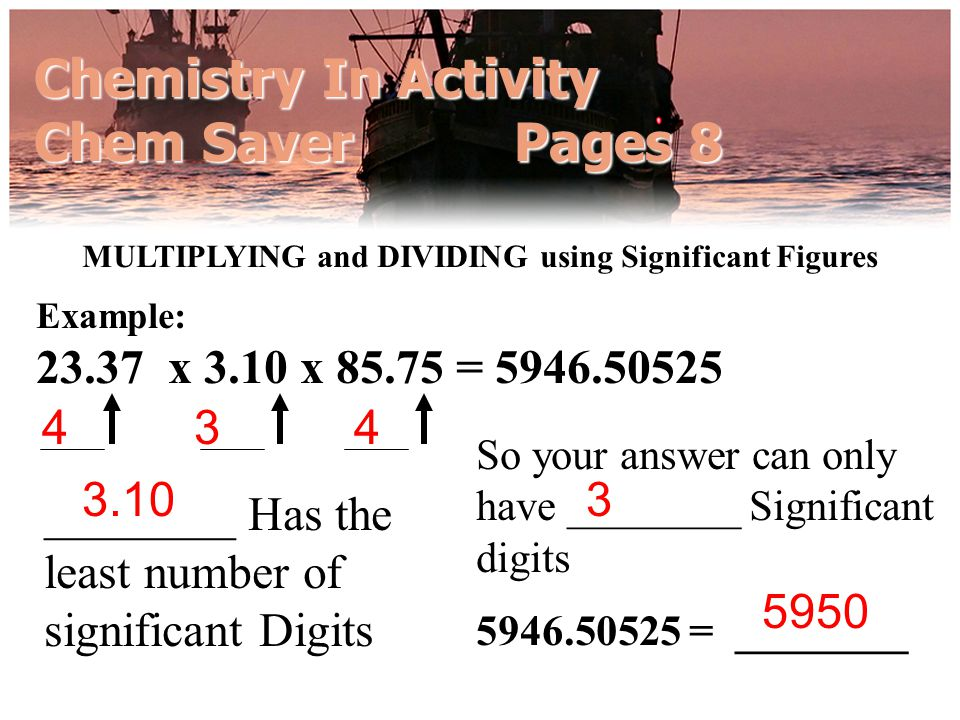 MULTIPLYING and DIVIDING using Significant Figures