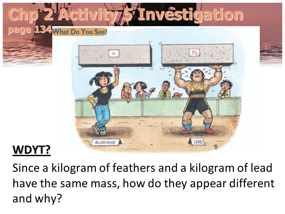 Chp 2 Activity 5 Investigation page 134
