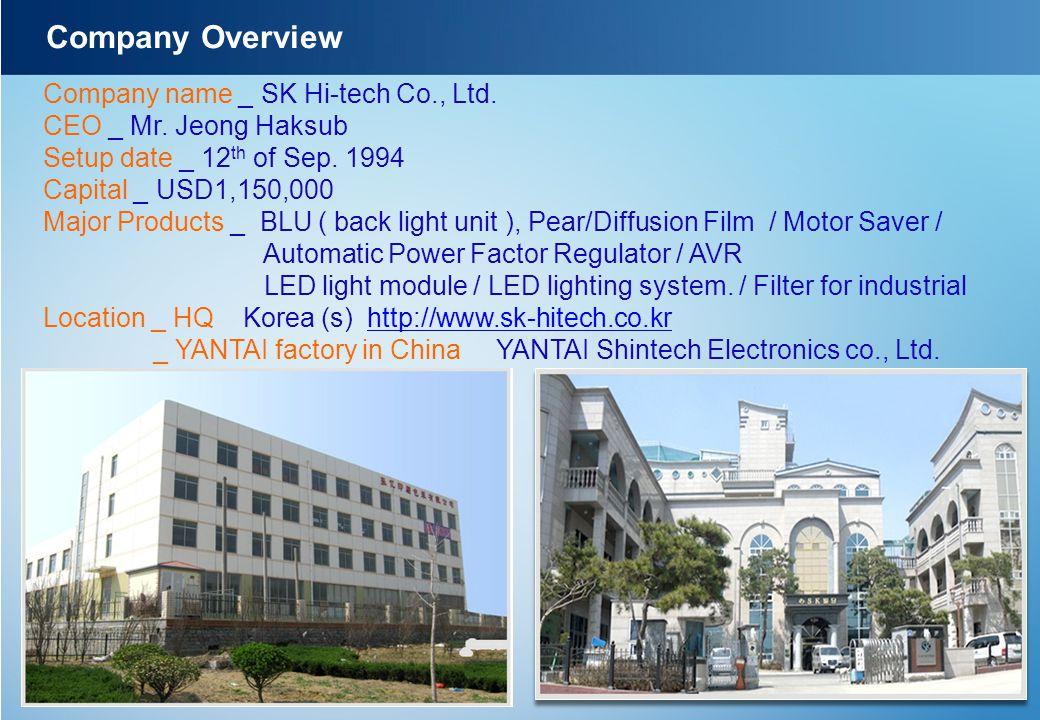 Company Overview Company name _ SK Hi-tech Co., Ltd.