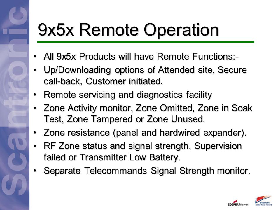 9x5x Remote Operation All 9x5x Products will have Remote Functions:-