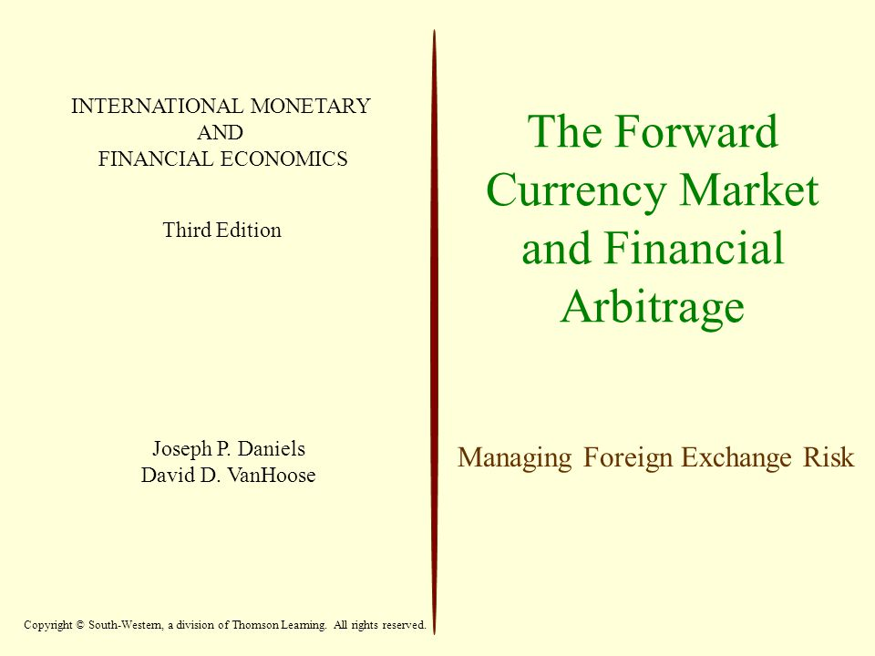 The Forward Currency Market and Financial Arbitrage
