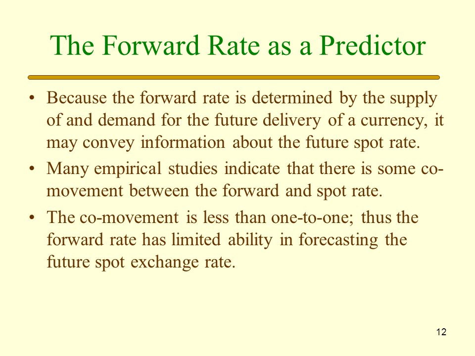 The Forward Rate as a Predictor