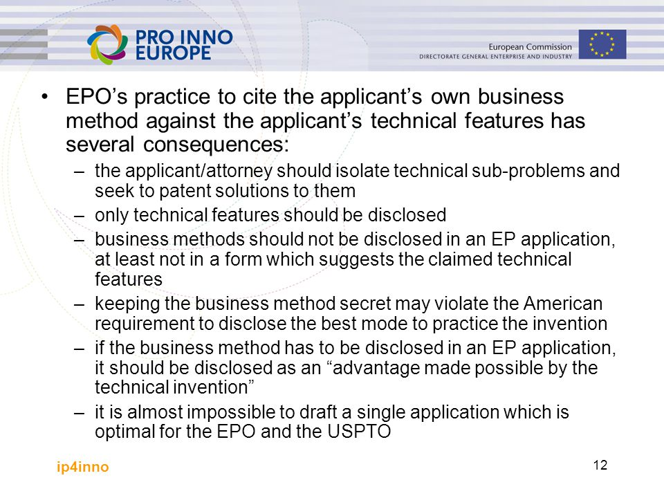 EPO's practice to cite the applicant's own business method against the applicant's technical features has several consequences: