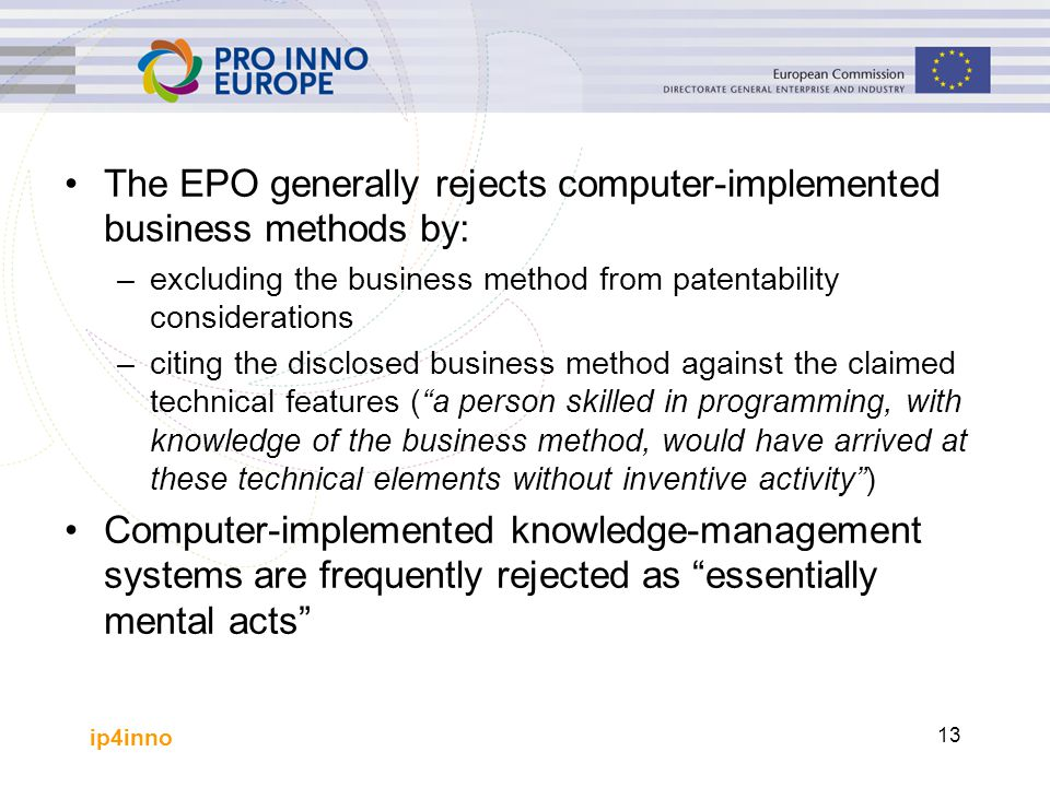 The EPO generally rejects computer-implemented business methods by: